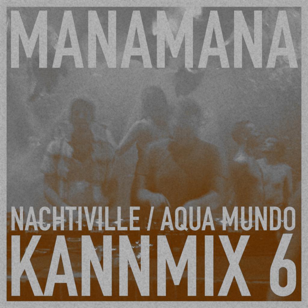 kannmix manamana nachville 2015